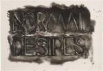 BRUCE NAUMAN | NORMAL DESIRES (C. 22)