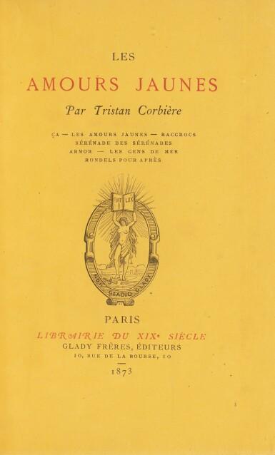 View 1. Thumbnail of Lot 38. CORBIERE. Les Amours Jaunes. 1873. Edition originale. 1/9 exemplaires sur papier jonquille. Rare..