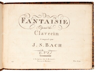 View 1. Thumbnail of Lot 37. J. S. Bach. Two early editions: Fantaisie pour le Clavecin, No I [BWV 906] & Chromatische Fantasie BWV 903.