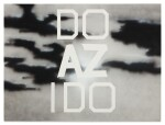 ED RUSCHA | DO AZ I DO