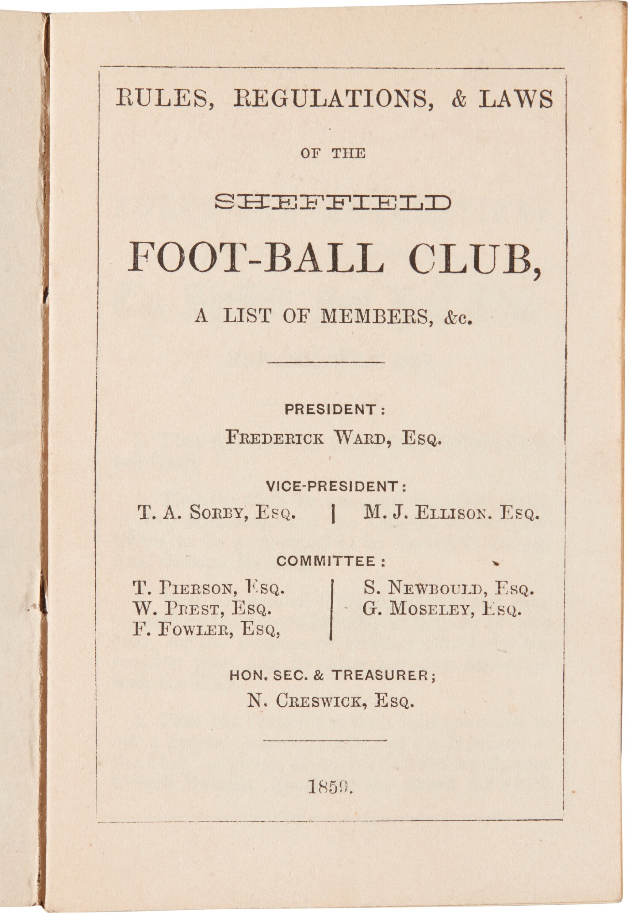 View full screen - View 1 of Lot 141. Sheffield Football Club | Rules, Regulations, & Laws, 1859, EARLIEST RULES OF THE FIRST FOOTBALL CLUB.