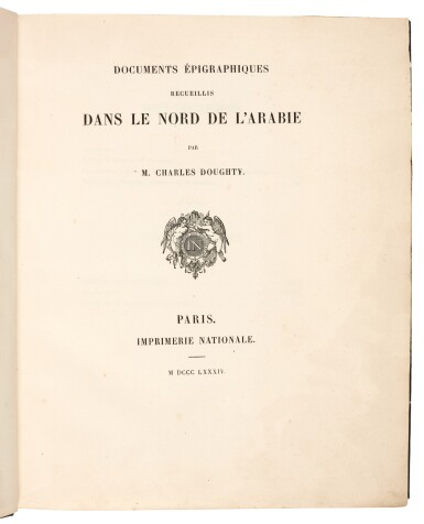 View 1. Thumbnail of Lot 92. Charles Doughty | Documents épigraphiques recueillis dans le nord de l'Arabie, Paris, 1884, later half cloth.