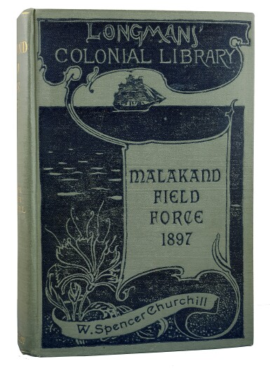 View 1. Thumbnail of Lot 4. Winston [W. Spencer] Churchill   The Story of the Malakand Field Force... London: Longmans, Green and Co., 1898 .