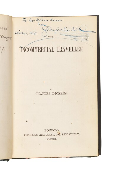 Dickens, Uncommercial Traveller, 1861 [1860], first book edition, presentation copy inscribed to Harness