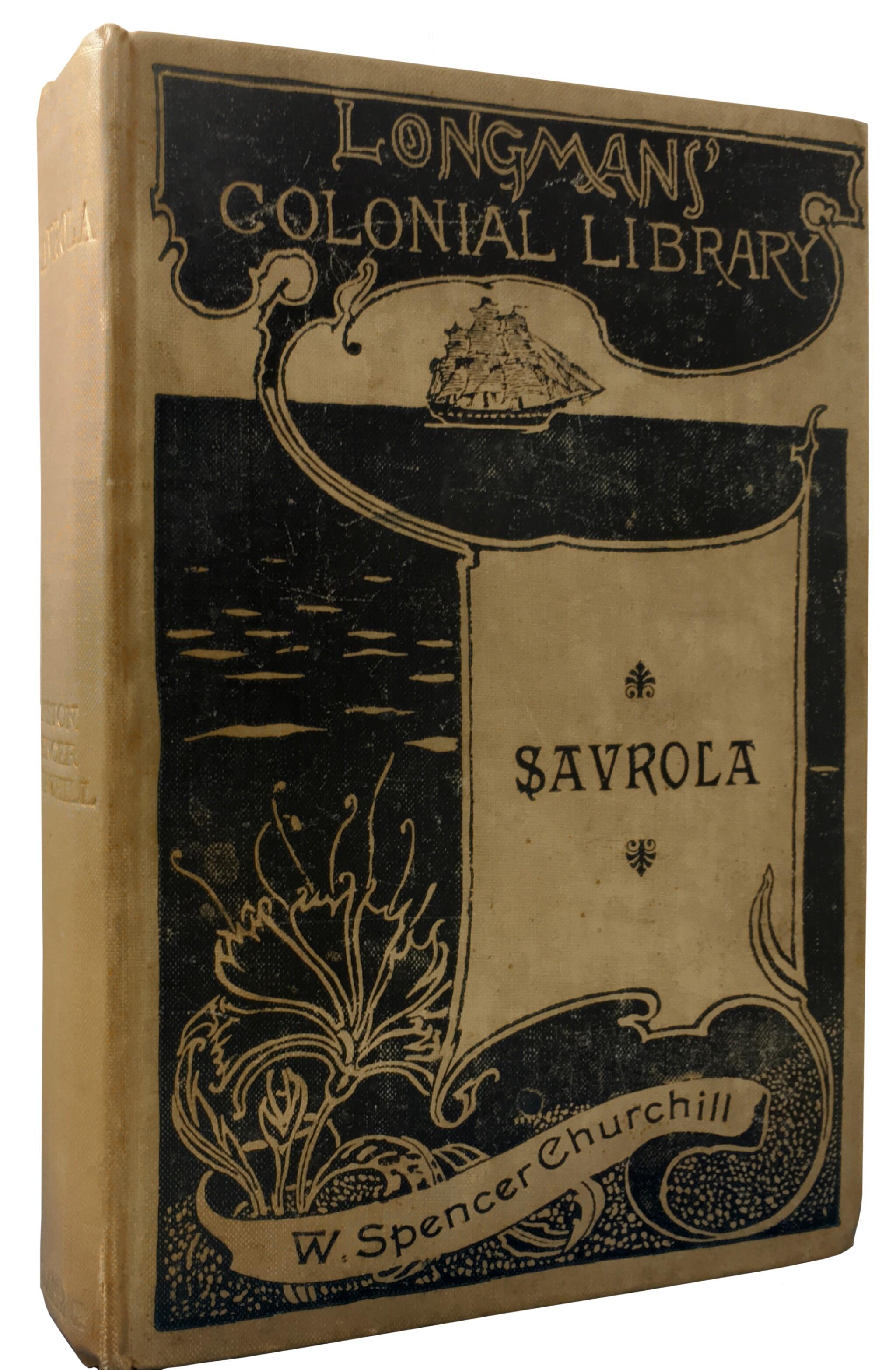 View full screen - View 1 of Lot 9. Winston S. Churchill   Savrola. London, New York, and Bombay: Longmans, Green & Co., 1900.
