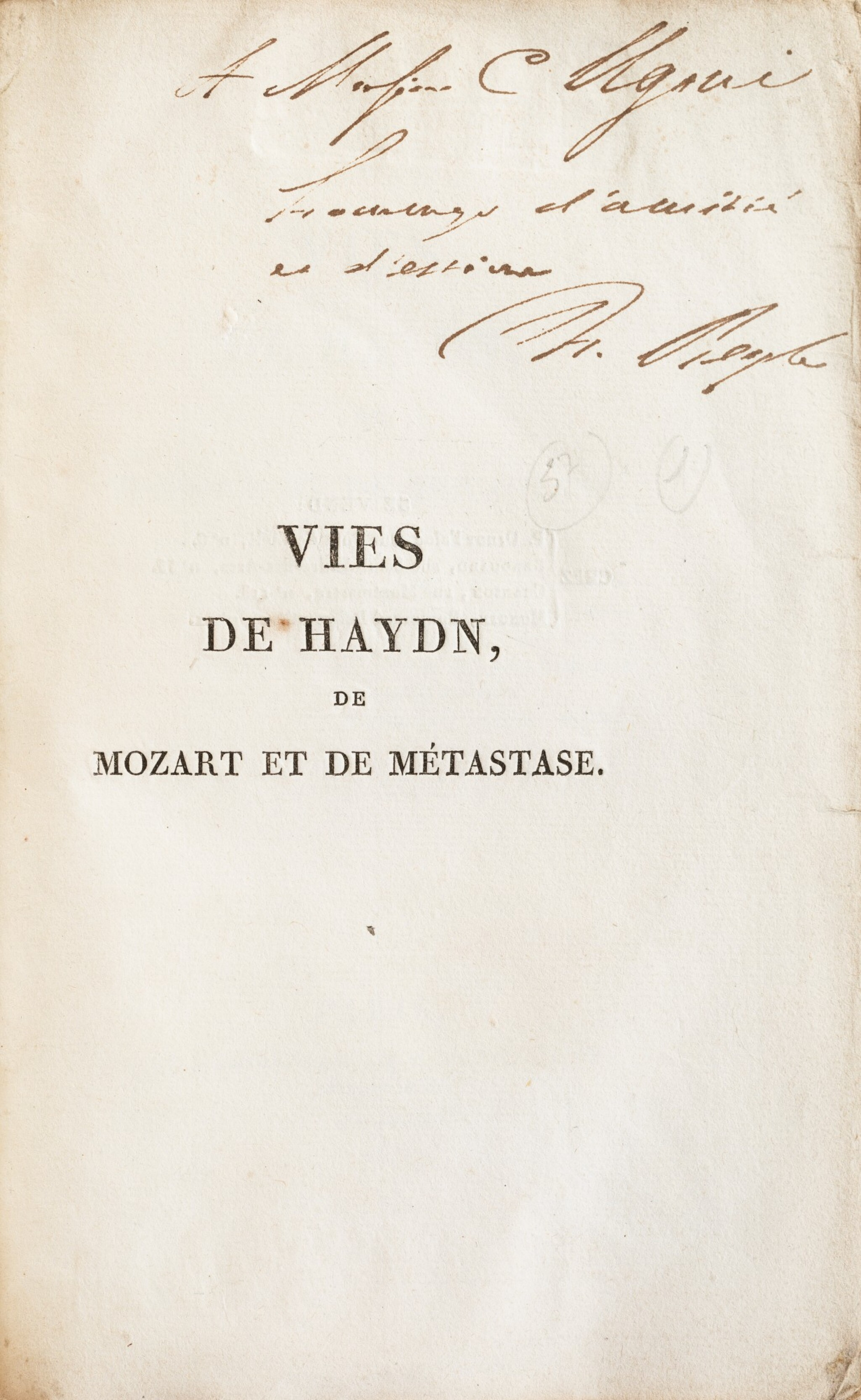 View full screen - View 1 of Lot 171. Vies de Haydn... 1817. Broché. Exemplaire tel que paru, avec un envoi autographe à Camillo Ugoni..