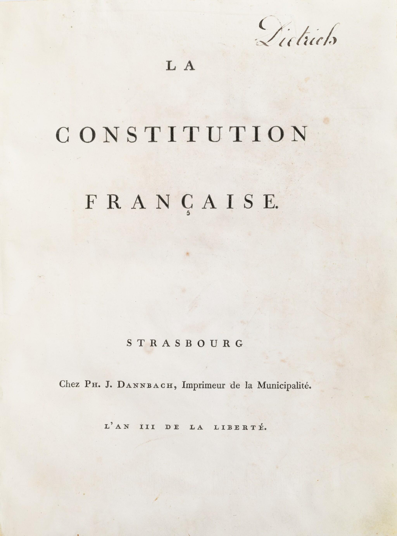 View full screen - View 1 of Lot 10. La Constitution française. Strasbourg, [1791]. In-4. Exemplaire du baron de Dietrich, premier maire de Strasbourg..