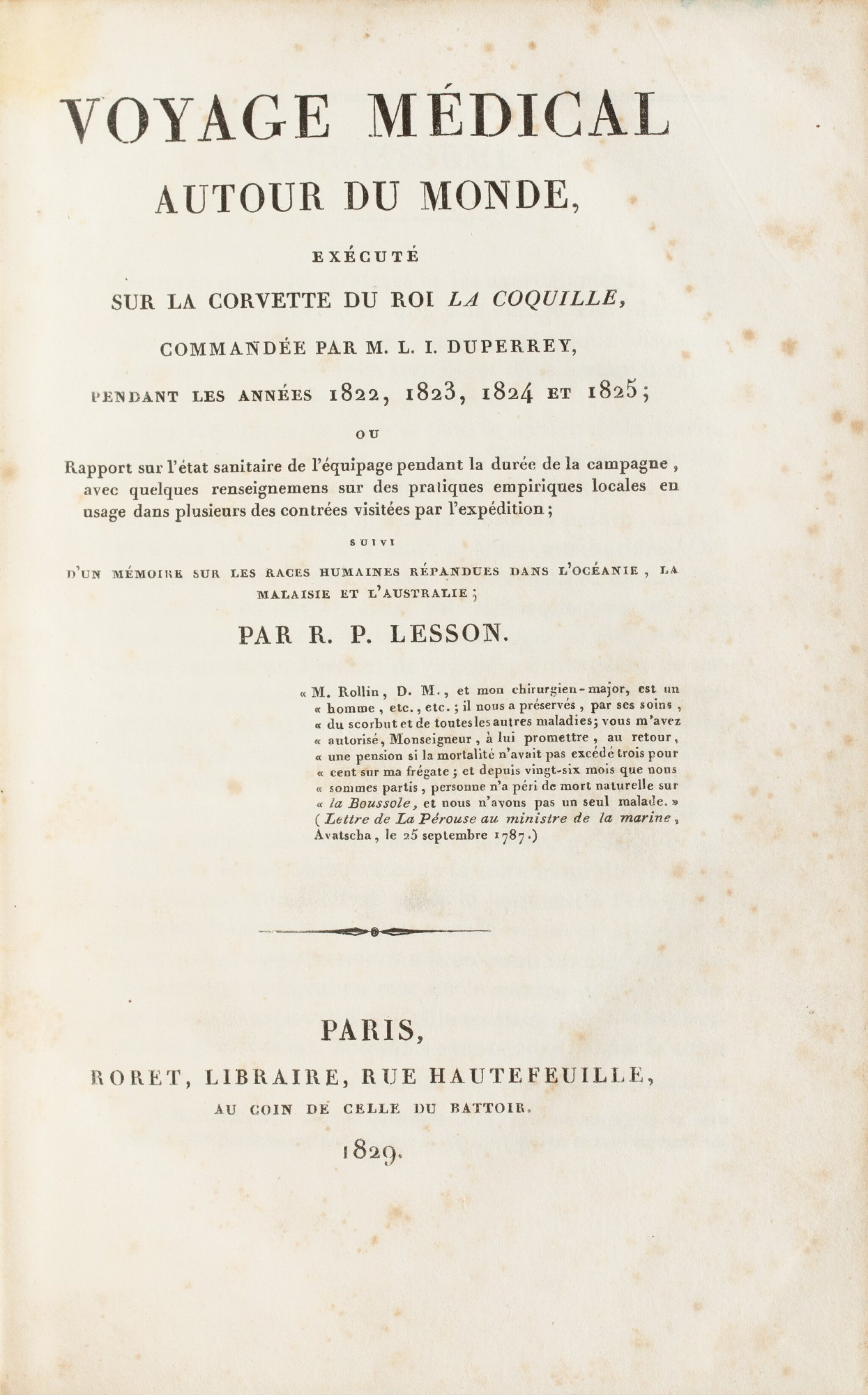 View full screen - View 1 of Lot 217. LESSON. Voyage médical autour du monde sur La Coquille. Roret, 1829. Demi-basane brune à coins de vélin..