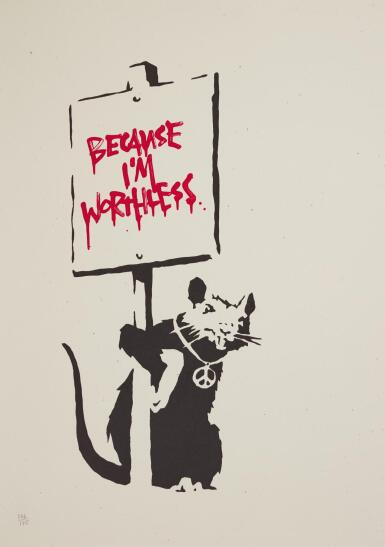 BANKSY | BECAUSE I'M WORTHLESS