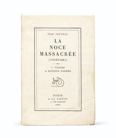 View 2. Thumbnail of Lot 242. La Noce massacrée. Paris, 1921. Ex. du dédicataire, Raymond Radiguet, avec envoi. Ex-libris Pierre Bergé.