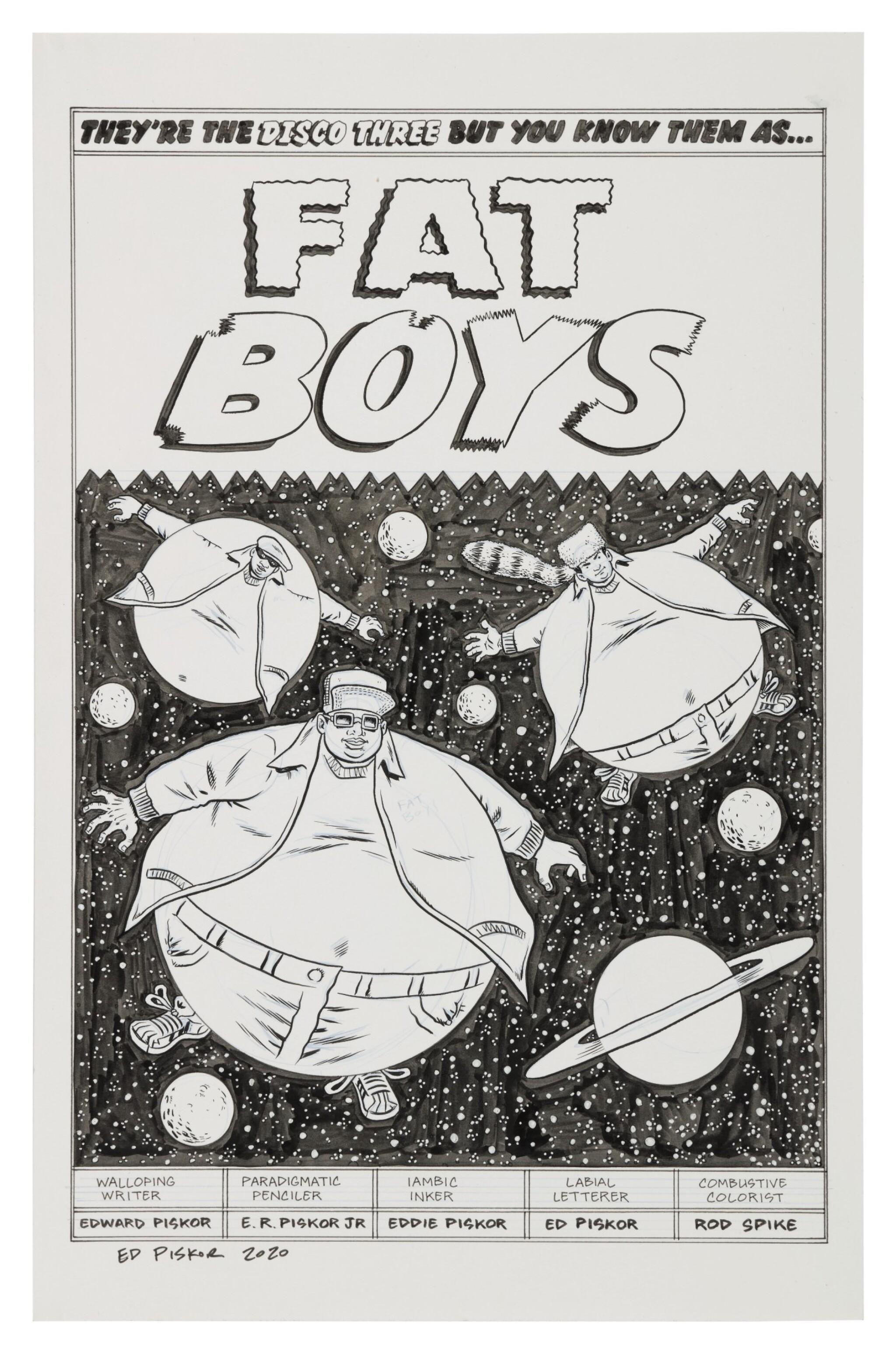 "ED PISKOR | ""Fat Boys"". Original art for Issue 9 splash page of ""The Hip Hop Family Tree"", 2015"