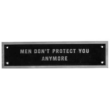 View 1. Thumbnail of Lot 9. JENNY HOLZER | THE SURVIVAL SERIES: MEN DON'T PROTECT YOU ANYMORE.