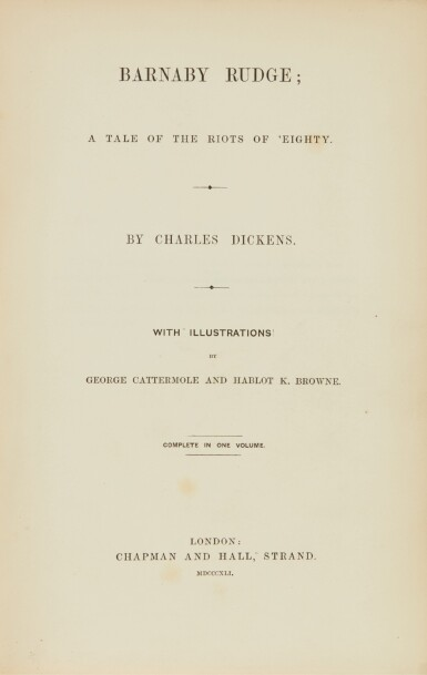 Dickens, Barnaby Rudge, 1841, first separate edition, bound from the weekly parts