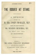 Winston S. Churchill, and John Morley | The Issue at Stake: A Speech Delivered by the Rt. Hon. John Morley, M.P. together with a Speech delivered by Mr. Winston Churchil... London: The Liberal Publication Department, 1904