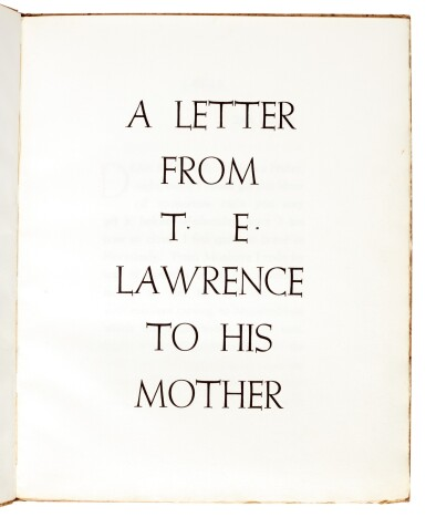 View 1. Thumbnail of Lot 121.  LAWRENCE, T.E. | A Letter...to his Mother, Corvinus Press, 1936, no.23/24 copies.