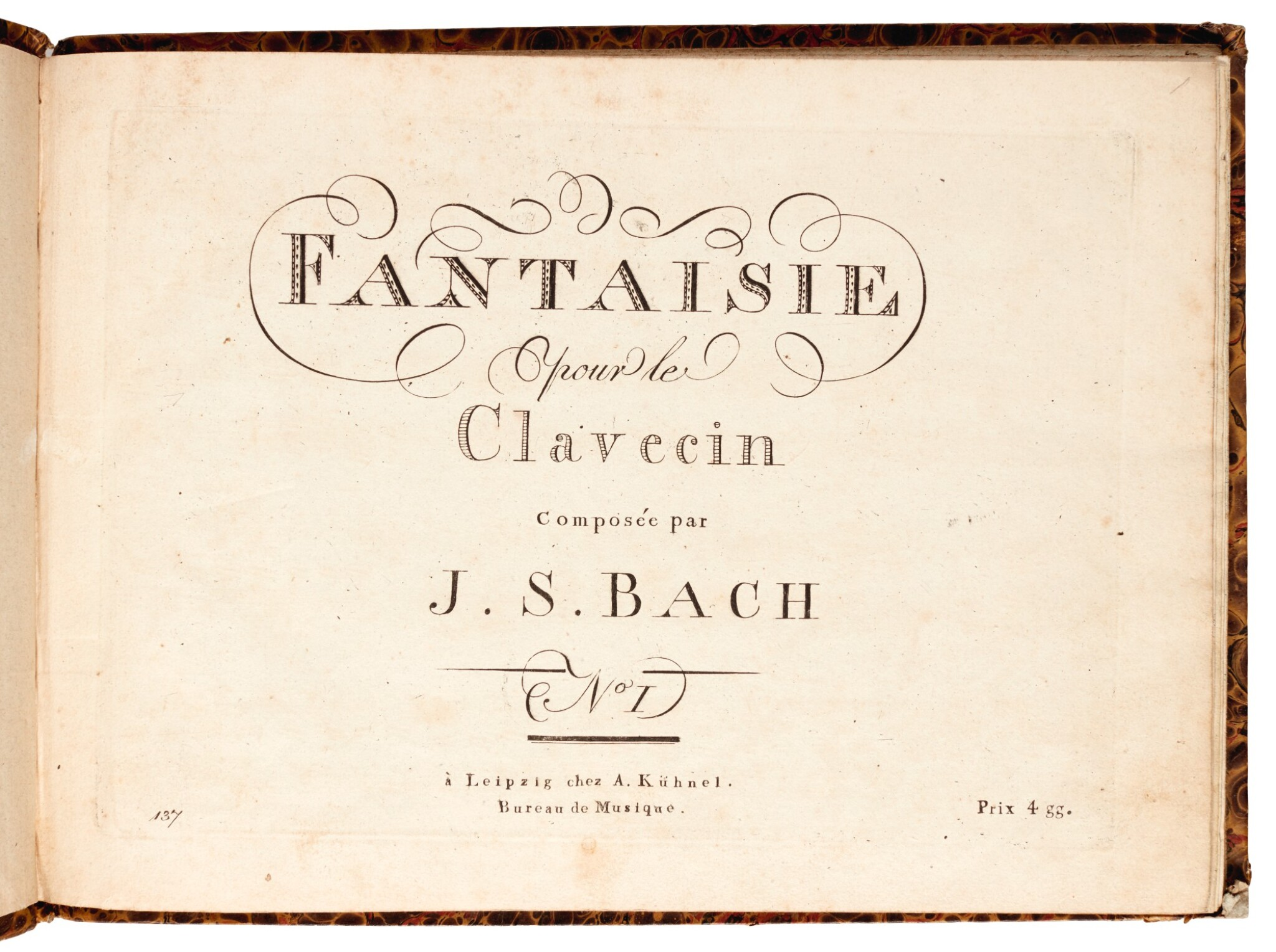 View full screen - View 1 of Lot 37. J. S. Bach. Two early editions: Fantaisie pour le Clavecin, No I [BWV 906] & Chromatische Fantasie BWV 903.