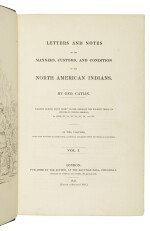 CATLIN, GEORGE | Letters and Notes on the Manners, Customs, and Condition of the North American Indians. London: Published by the Author, at the Egyptian Hall, Picadilly, 1841