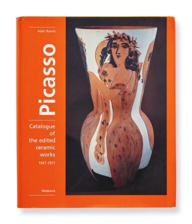 ALAIN RAMIÉ | PICASSO: CATALOGUE OF THE EDITED CERAMIC WORKS 1947-1971