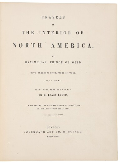 """View 4. Thumbnail of Lot 22. Bodmer, Karl, and Prince Maximilian zu Wied-Neuwied.Travels in the Interior of North America...A very fine set of the greatest illustrated American travel narrative and the most important depiction of American Indians in the frontier era: the rare English edition, with all 81 plates issued """"superbly colored"""" and on large paper."""