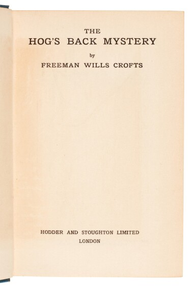 View 4. Thumbnail of Lot 79. Freeman Wills Crofts | The Hog's Back Mystery, 1933, presentation copy inscribed by the author.