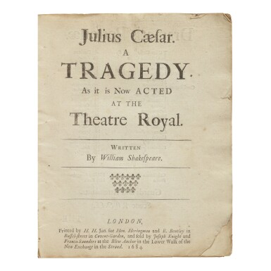 View 1. Thumbnail of Lot 231. SHAKESPEARE, WILLIAM | Julius Caesar. A Tragedy as t is now acted at the Theatre Royal. London: by H.H. Jun fro Hen. Heringman and R. Bentley, 1684.