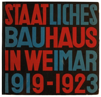View 1. Thumbnail of Lot 197. W. Gropius and L. Moholy-Nagy. Staatliches Bauhaus in Weimar 1919-1923, 1923.