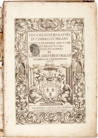 View 1. Thumbnail of Lot 36. G. Frescobaldi. Toccate d'intavolatura di cimbalo et organo...Libro P[rimo], fifth edition, 1637.